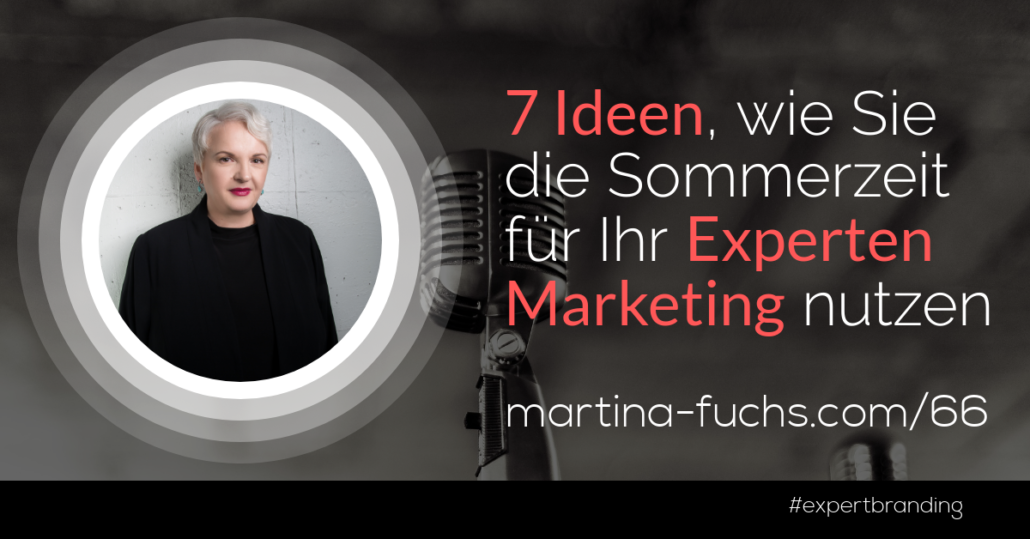 Martina-Fuchs-Experten-Marketing-Sommerloch-Sommerpause-Sommerzeit