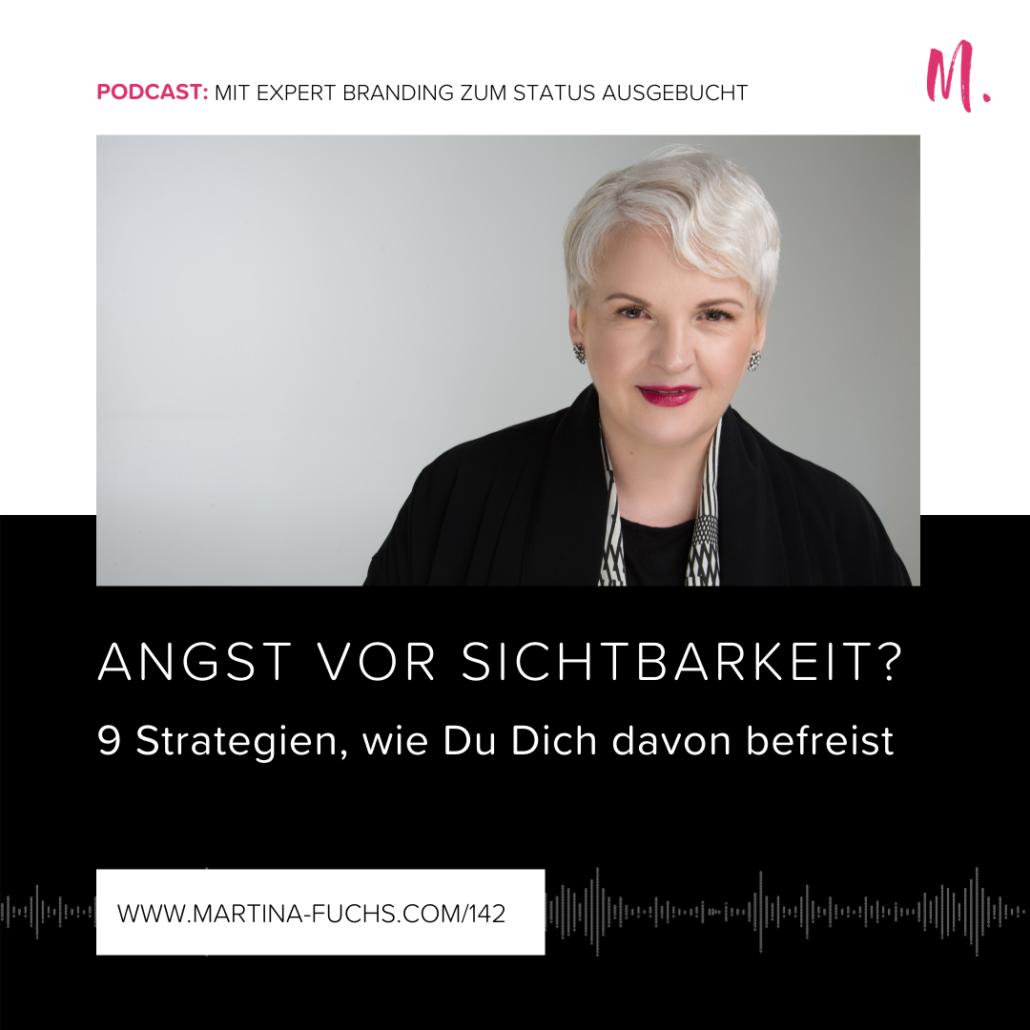Angst vor Sichtbarkeit, Martina Fuchs, Expert Branding,
