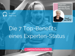 7-Topbenefits-Expertenstatus-Martina-Fuchs