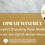 Oprah-Winfrey-expert-branding-influencer-podcast-martina-fuchs