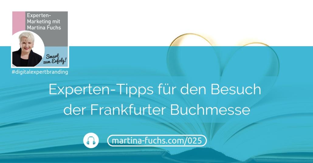 Expertentipps-Besuch-Frankfurter-Buchmesse-Martina-Fuchs-Podcast-Buch-Digital-Expert-Branding