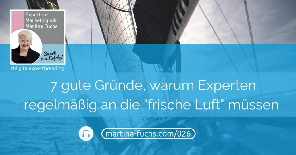 7-Gruende-Experten-frische-Luft-Podcast-Martina-Fuchs-Mastermind-Netzwerken