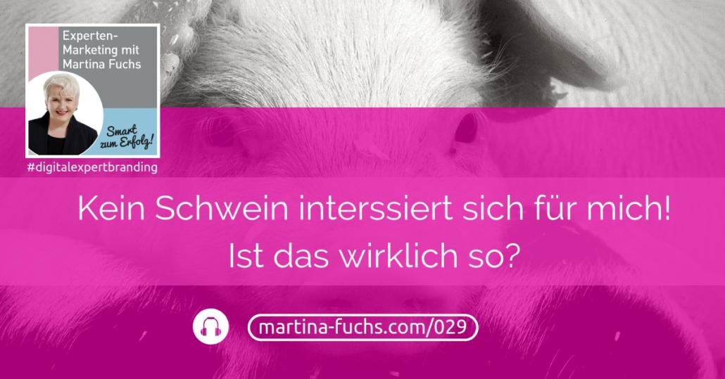 Kundengewinnung-Expertenmarketing-kein-schwein-interessiert-sich-fuer-mich