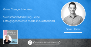 Sam-Hänni-Martina-Fuchs-SwissMadeMarketing-Interview-DigitalesMarketing-SEO