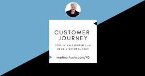 Customer-Journey-Kundenreise-Kunden-gewinnen-Martina-Fuchs