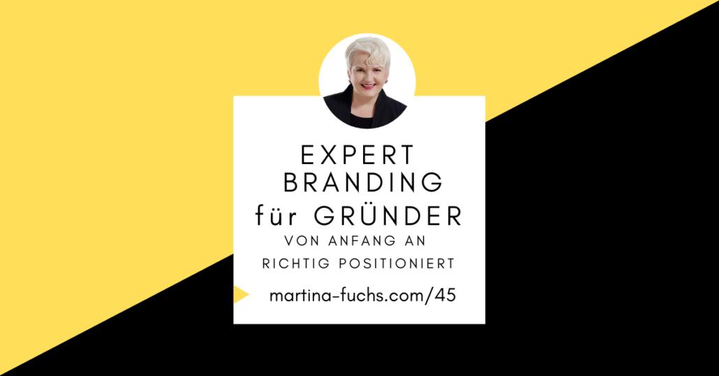 Positionierung-fuer-gruender-experten-positionierung-martina-fuchs-expert-branding