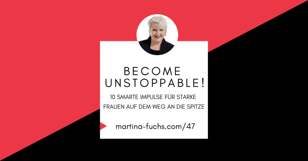 unstoppable-female-expert-branding-martina-fuchs-frauenquote-internationaler-frauentag