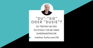 Kundenansprache-Duzen-Siezen-Martina-Fuchs-Expertenmarketing