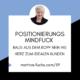 Positionierungs Mindfuck-Positionierung-Experten-Positionierung-Martina-Fuchs