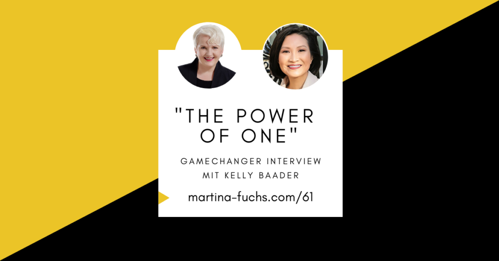 Kelly Baader-The-power-of-one-martina-fuchs-focus-klarheit