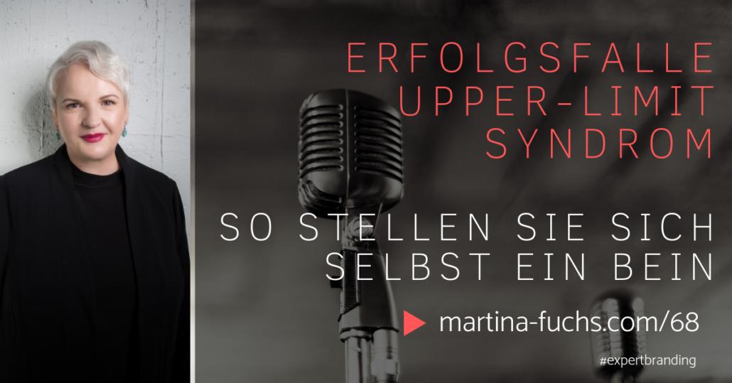 Upper-Limit-Syndrom-Martina Fuchs-Expertbranding-Mindsetshift