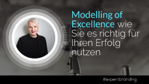 Modelling of Excellence-Martina Fuchs-Martina-Fuchs-Expertbranding-Personalbranding