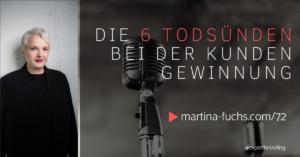 Todsünden-Kundengewinnung-Martina-Fuchs-Kunden gewinnen-Martina Fuchs-Verkauf