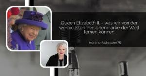 Personenmarke-Martina Fuchs-Personal Branding-Expertbranding-The Queen-Queen Elizabeth II-HRM The Queen of England