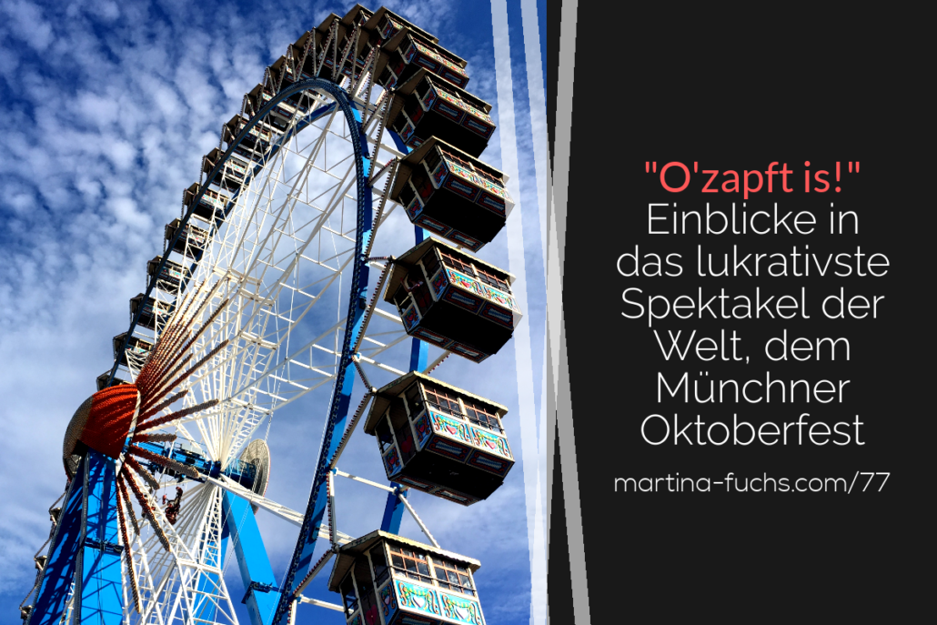 Muenchner Oktoberfest-Wiesn-Oktoberfest-Positionierung-Expertenpositionierung-Martina Fuchs