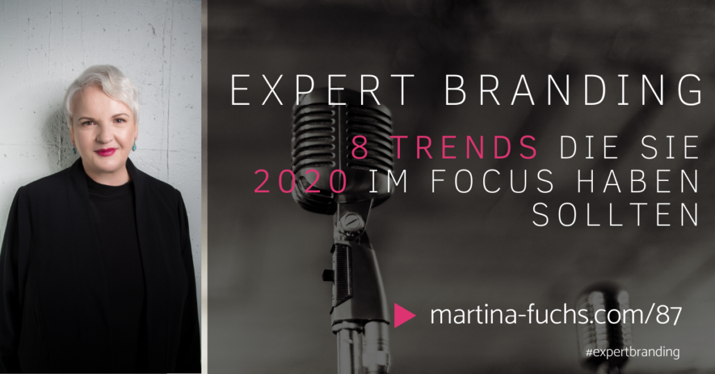 8 Trends-Marketing Trends 2020-Onlinemarketing Trends 2020-Digitales Marketing 2020-Martina Fuchs