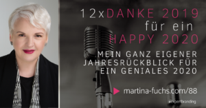 Martina Fuchs-Expert Branding-Jahresrückblick2019-Ausblick2020-Danke-Dankbarkeit