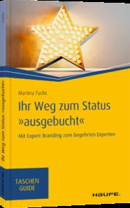 Martina Fuchs-Ihr Weg zum Status ausgebucht-Expert Branding-Personal Branding