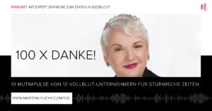 100xDanke-Podcast-Martina Fuchs-Status Ausgebucht-Martina Fuchs Podcast