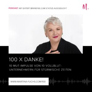 Martina Fuchs-Podcast-Podcast Status Ausgebucht-100 Podcastfolge