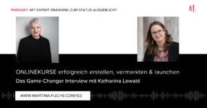Onlinekurse erstellen-Katharina Lewald-Martina Fuchs-Onlinekurse launchen