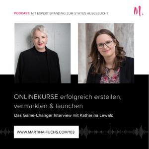 Onlinekurse-Martina Fuchs-Katharina Lewald-Onlinekurse launchen