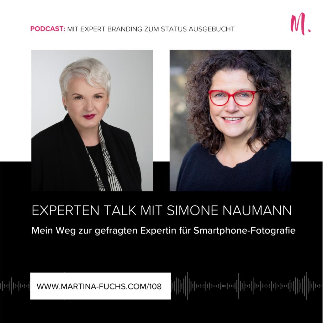 Simone Naumann-Martina Fuchs-Experten Talk-visuelles Storytelling-Fotografie-Expert Branding-Experten Status