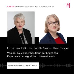 Judith Geiss-Experten Talk-Martina Fuchs-US Uebernahme-Positionierung-Experten Positionierung-Bauchladen