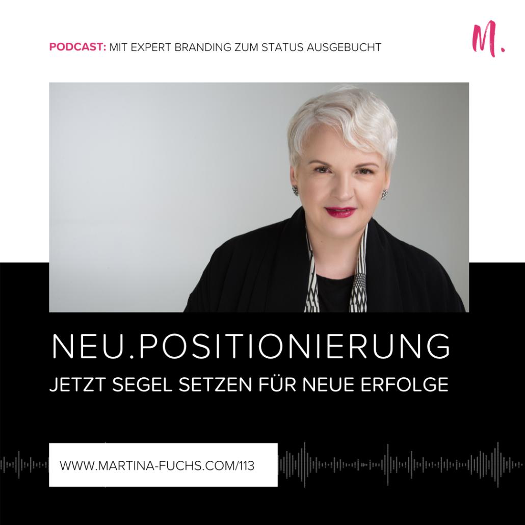 Neupositionierung-neu positionieren-Martina Fuchs-Experten Positionierung-Expert Branding-Experten Status