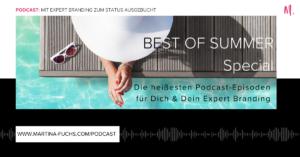 Expert Branding, Personal Branding, Experten Status, Martina Fuchs, Positionierung, Experten Positionierung, Personal Branding, Personen Marke, Experten Marke