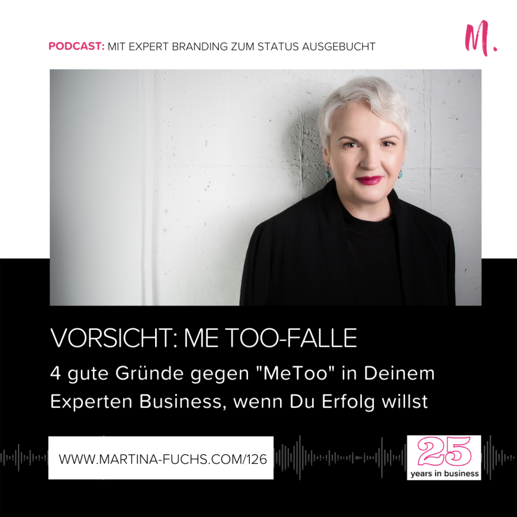 Stand Out-Martina Fuchs-Me Too-USP-Unique Selling Proposition-Positionierung-Expert Brandig-Alleinstellung-Unique