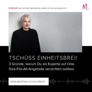 One-Size-Fits-All-Martina-Fuchs-Expert Branding-Experten Positionierung-Angebot-Angebotserstellung