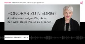 Martina Fuchs-Honorare-Preisgestaltung-Honorargestaltung-Preise erhoehen-Honorare erhoehen-Expert Branding-Experten Status-Konditionen