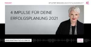 Erfolgsplanung 2021, Martina Fuchs, Erfolg