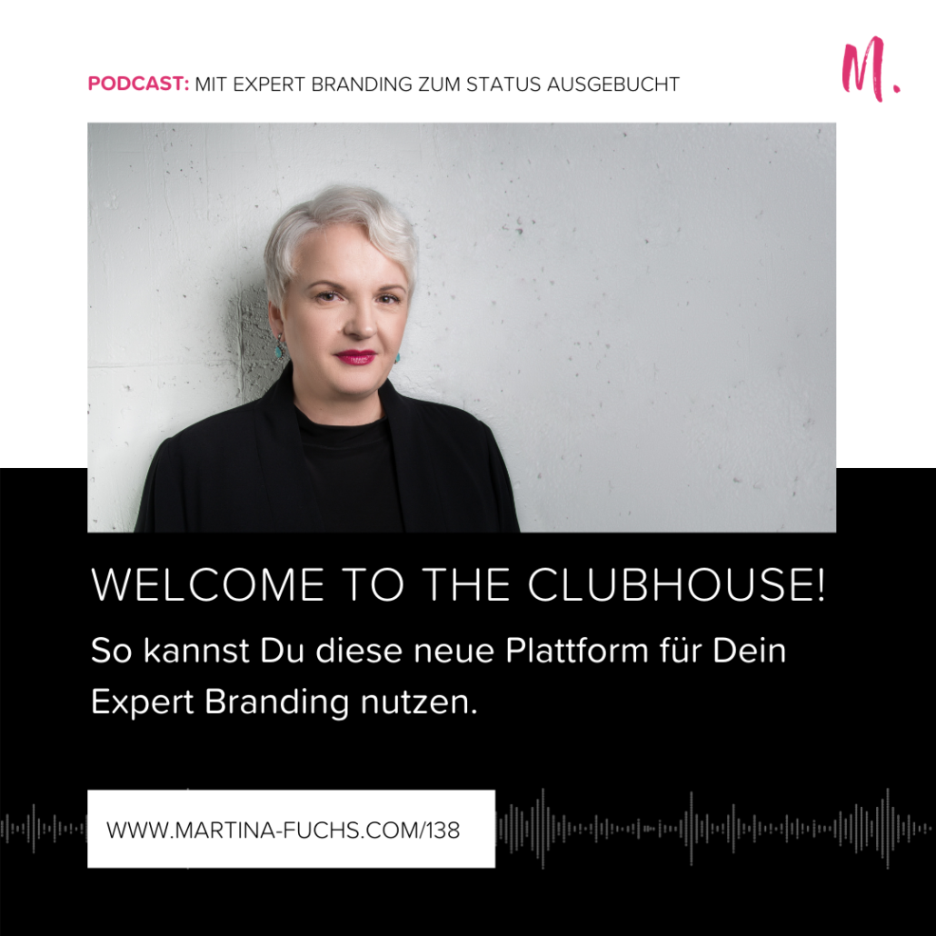 clubhouse, Martina Fuchs, Experten Marke