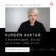 Kunden Avatar, Experten Marke, Expertenstatus, Martina Fuchs
