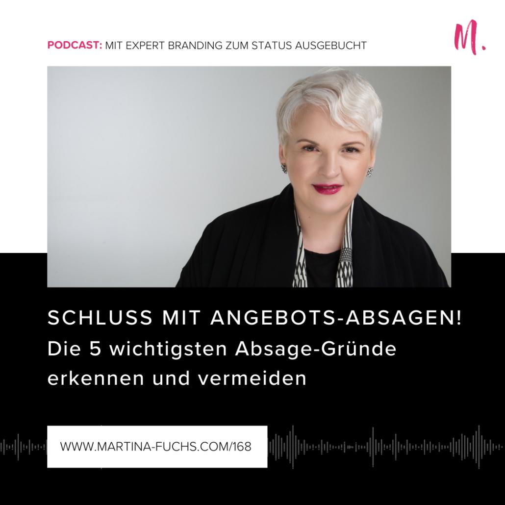 Absage-Gründe, Experten Status, Martina Fuchs, Kunden gewinnen